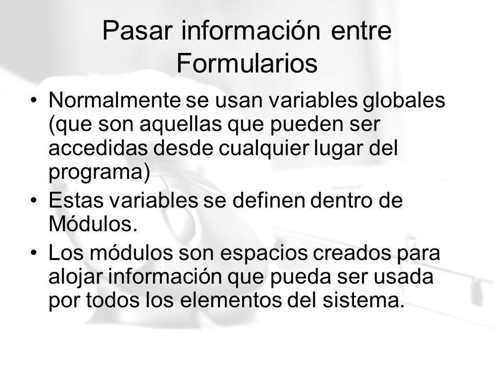 Pasar información entre Formularios