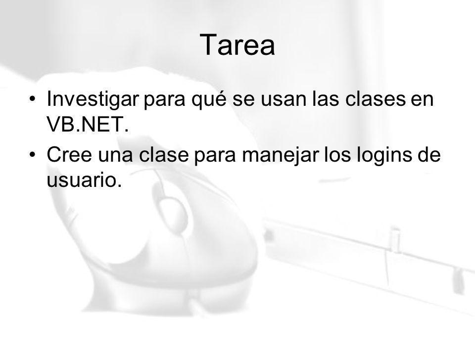 Tarea Investigar para qué se usan las clases en VB.NET.