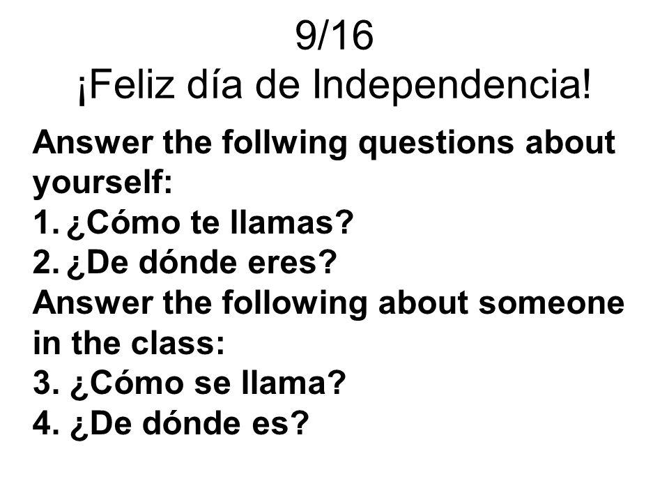 9/16 ¡Feliz día de Independencia!
