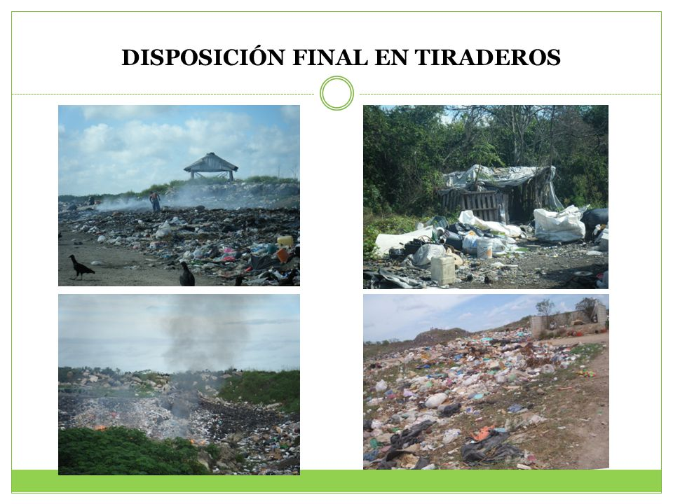 DISPOSICIÓN FINAL EN TIRADEROS