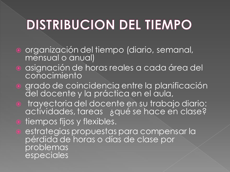 DISTRIBUCION DEL TIEMPO