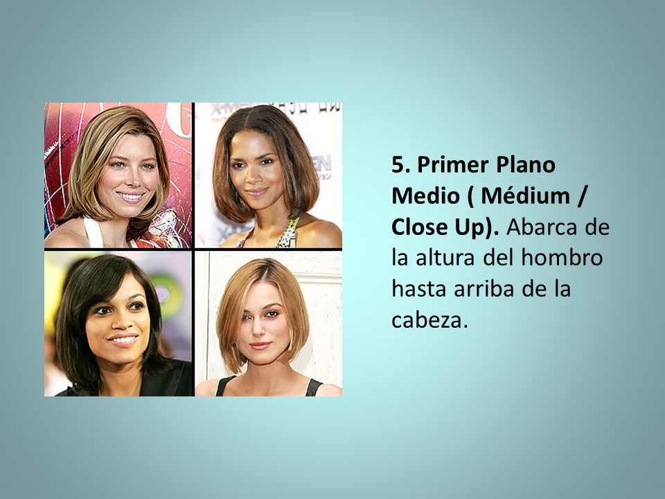 5. Primer Plano Medio ( Médium / Close Up)