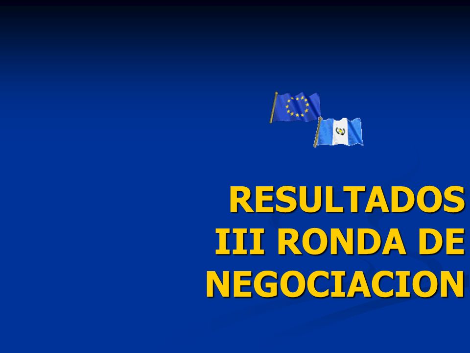 RESULTADOS III RONDA DE NEGOCIACION