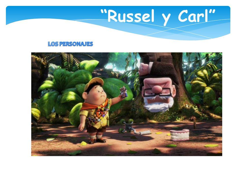 Russel y Carl LOS PERSONAJES