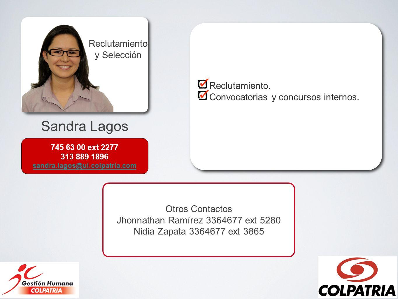 Sandra Lagos Reclutamiento y Selección Reclutamiento.