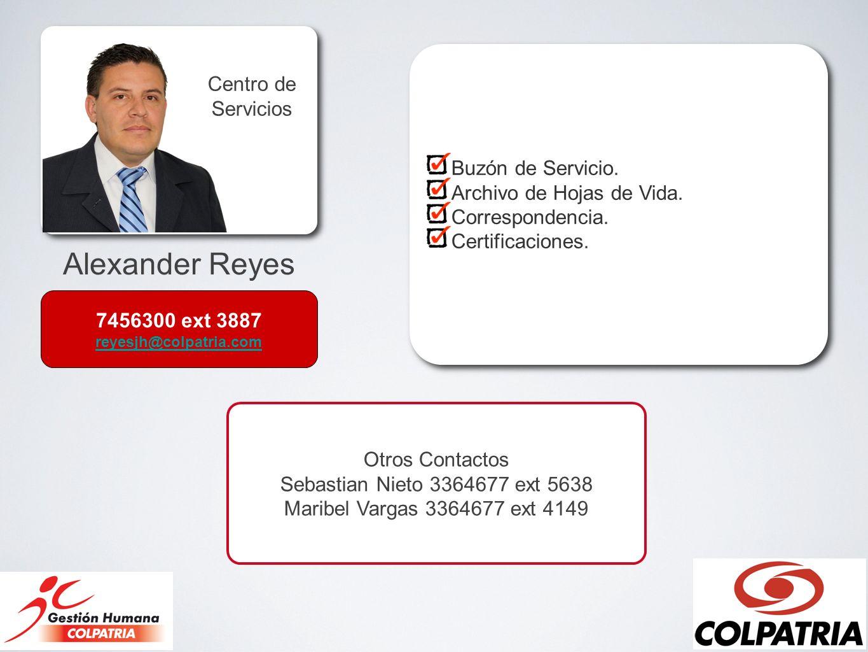 Alexander Reyes Centro de Servicios Buzón de Servicio.