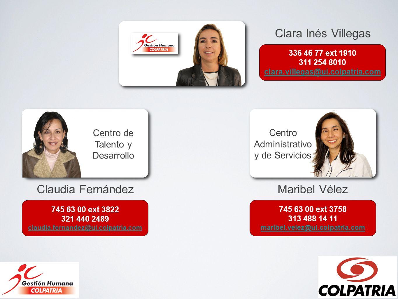 Clara Inés Villegas Claudia Fernández Maribel Vélez