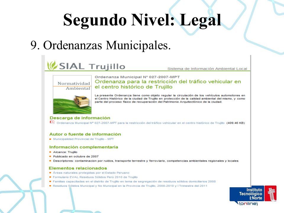 Segundo Nivel: Legal 9. Ordenanzas Municipales.
