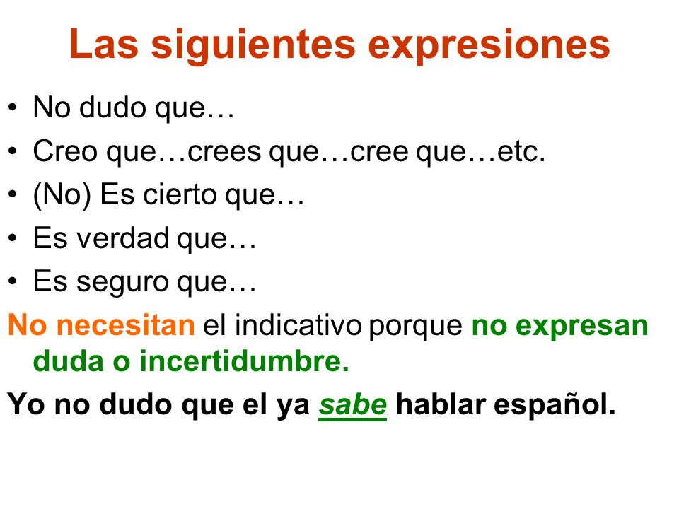 Las siguientes expresiones