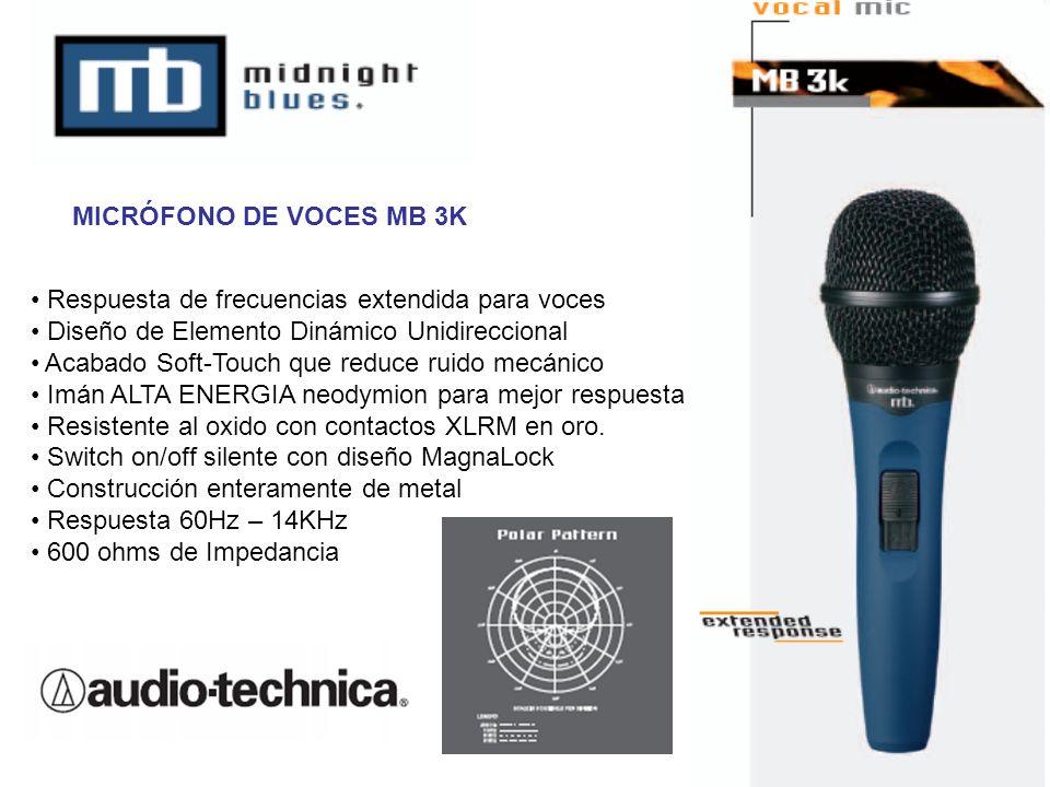 MICRÓFONO DE VOCES MB 3K Respuesta de frecuencias extendida para voces. Diseño de Elemento Dinámico Unidireccional.