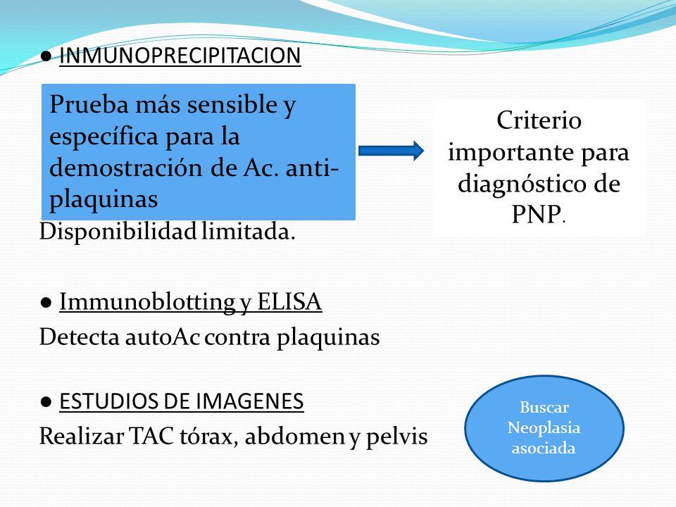 Criterio importante para diagnóstico de PNP.