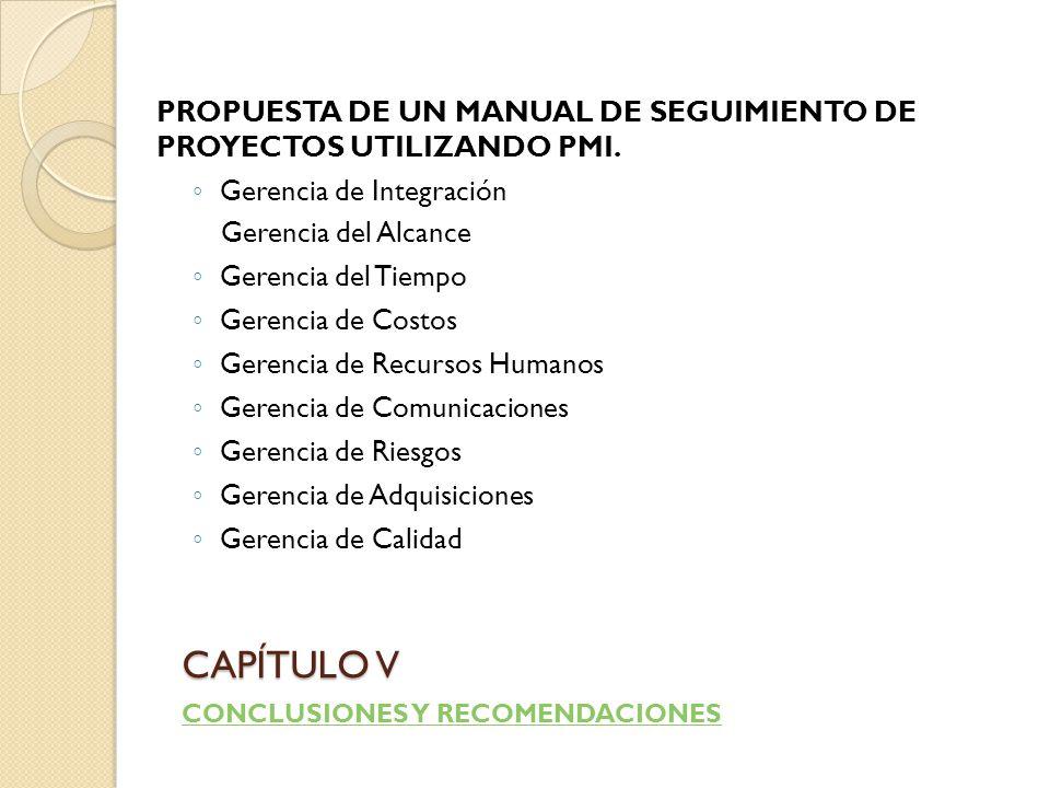 PROPUESTA DE UN MANUAL DE SEGUIMIENTO DE PROYECTOS UTILIZANDO PMI.
