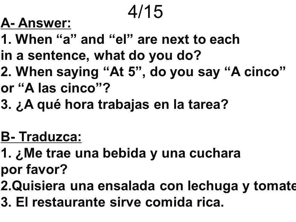 4/15 A- Answer: When a and el are next to each