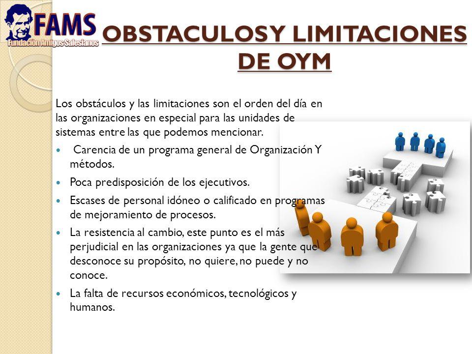 OBSTACULOS Y LIMITACIONES DE OYM
