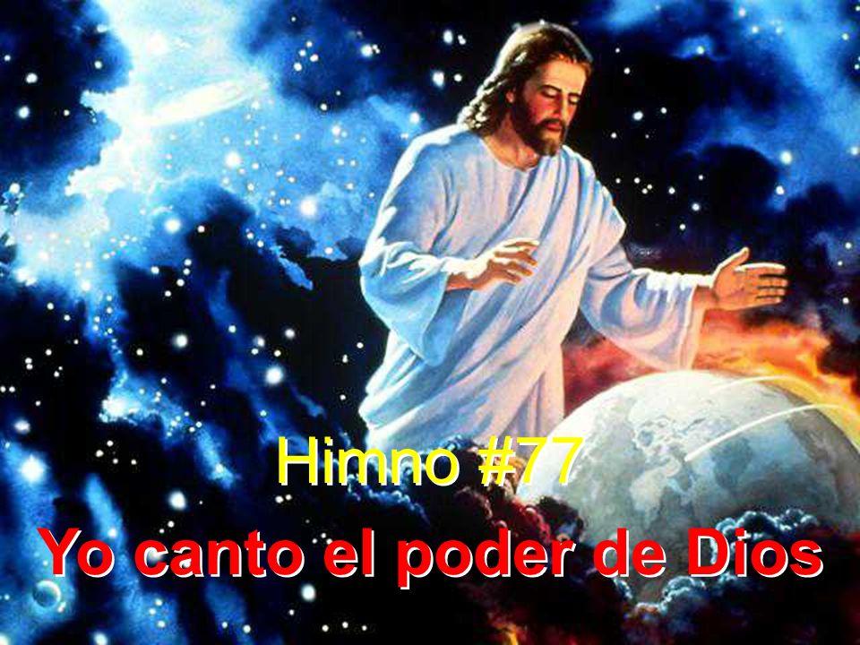 Yo canto el poder de Dios