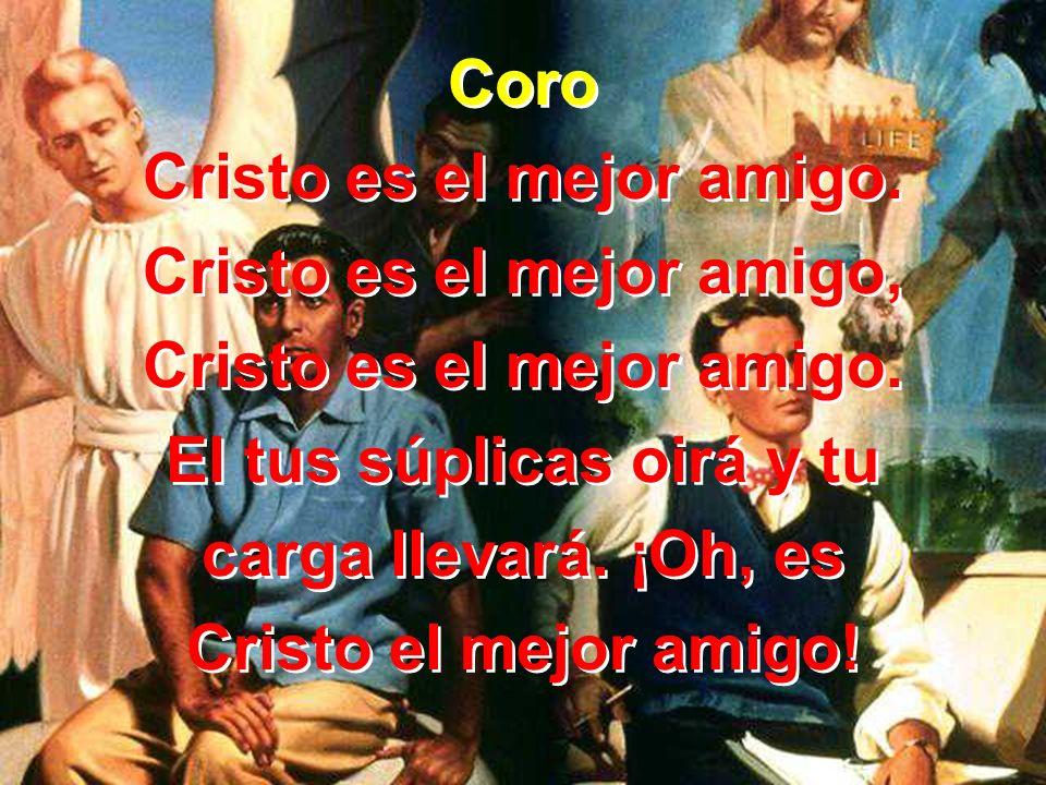 Cristo es el mejor amigo. Cristo es el mejor amigo,