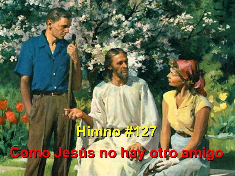 Como Jesús no hay otro amigo
