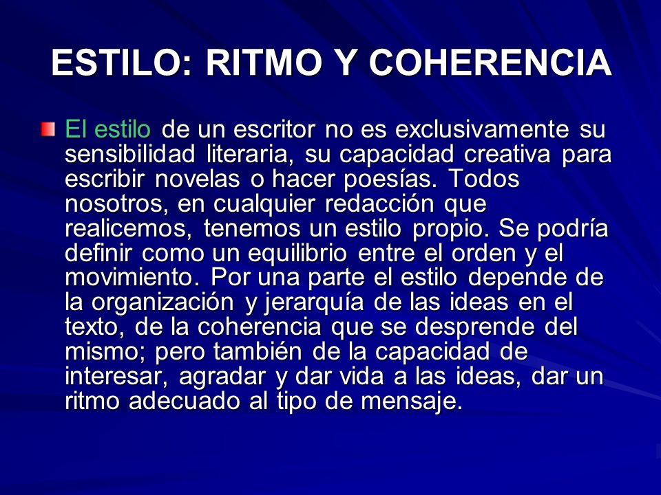 ESTILO: RITMO Y COHERENCIA