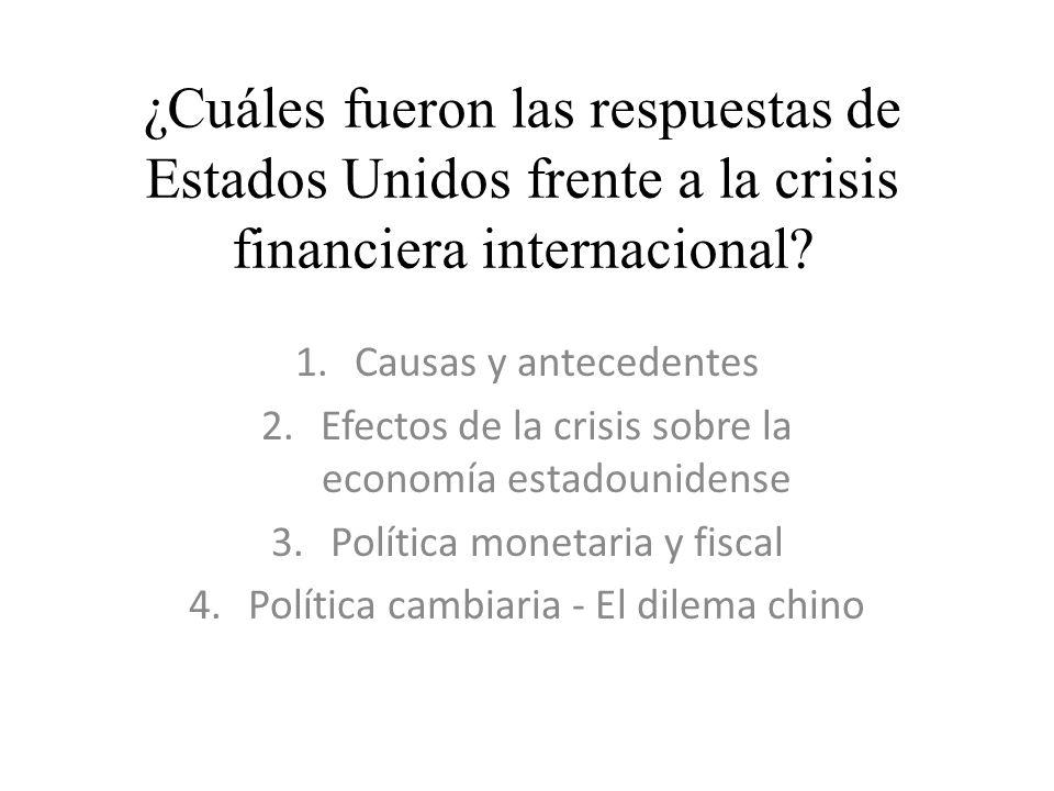 ¿Cuáles fueron las respuestas de Estados Unidos frente a la crisis financiera internacional