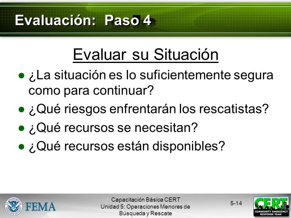 Evaluar su Situación Evaluación: Paso 4