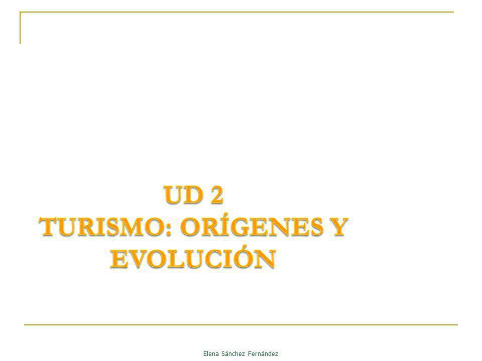 UD 2 TURISMO: ORÍGENES Y EVOLUCIÓN