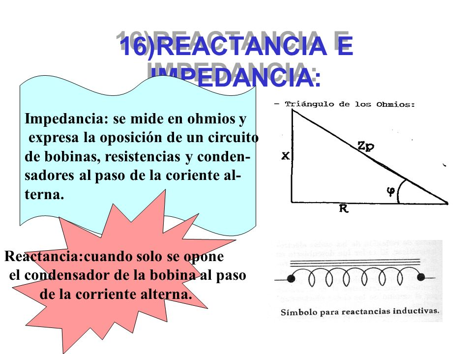 16)REACTANCIA E IMPEDANCIA: