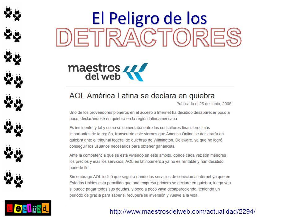 DETRACTORES El Peligro de los