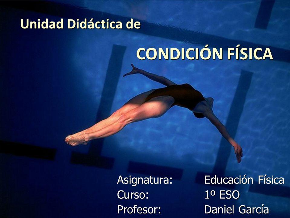 Unidad Didáctica de CONDICIÓN FÍSICA
