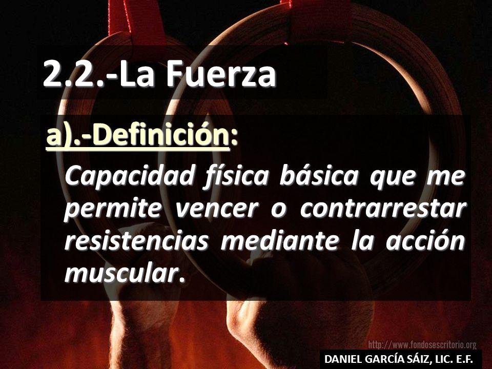 2.2.-La Fuerza a).-Definición: