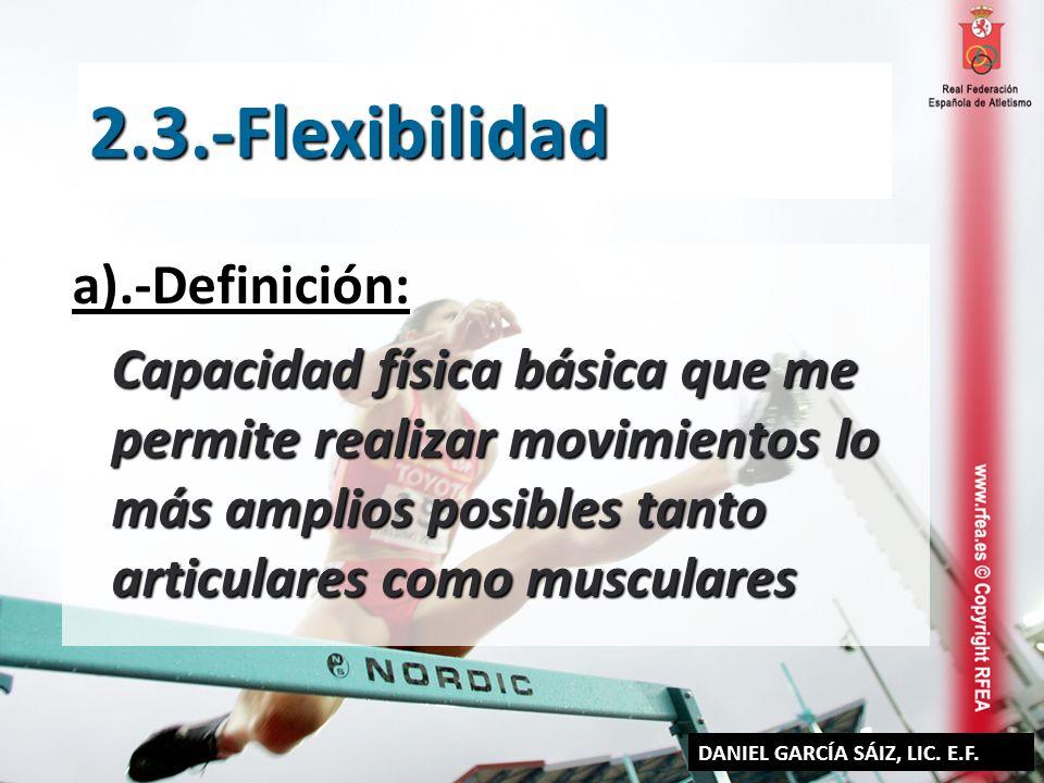 2.3.-Flexibilidad a).-Definición: