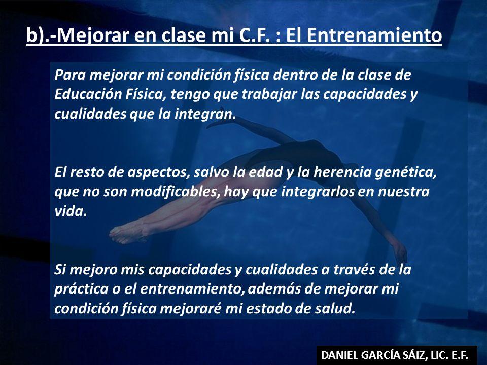 b).-Mejorar en clase mi C.F. : El Entrenamiento