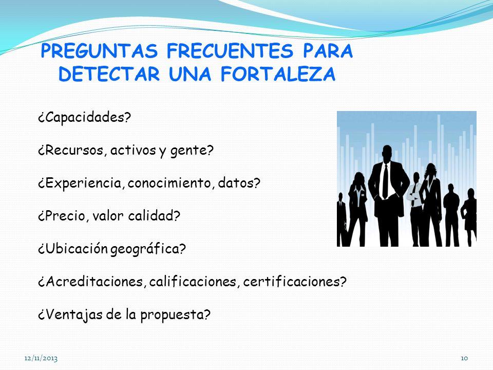 PREGUNTAS FRECUENTES PARA DETECTAR UNA FORTALEZA
