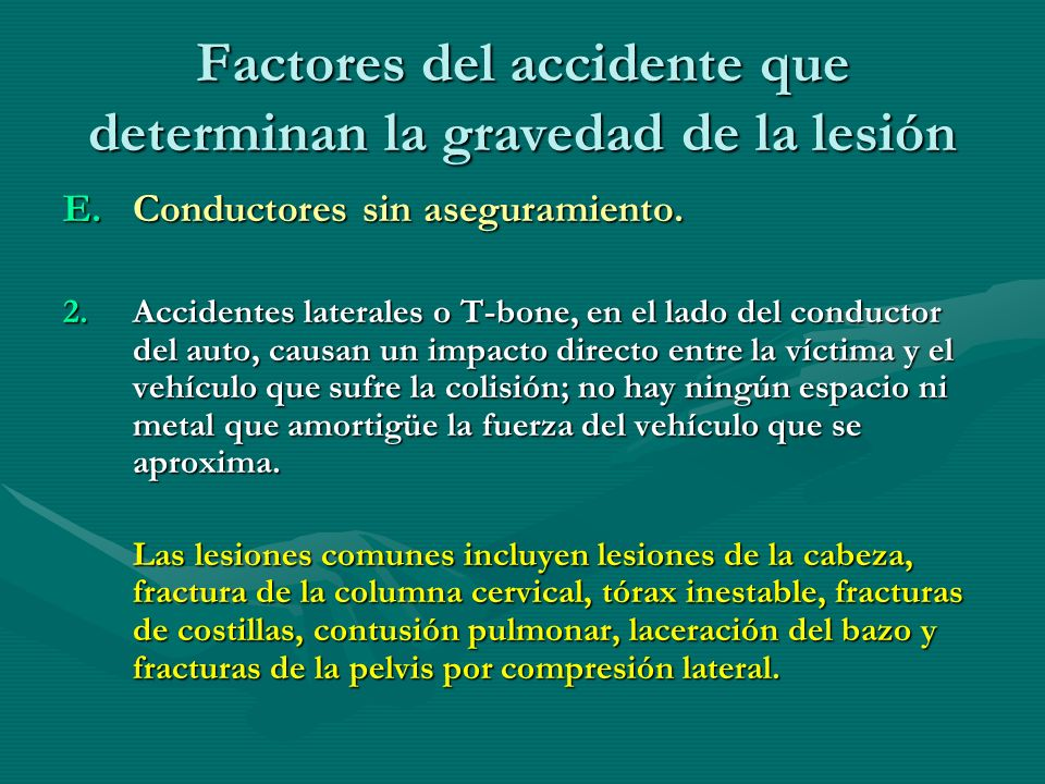 Factores del accidente que determinan la gravedad de la lesión