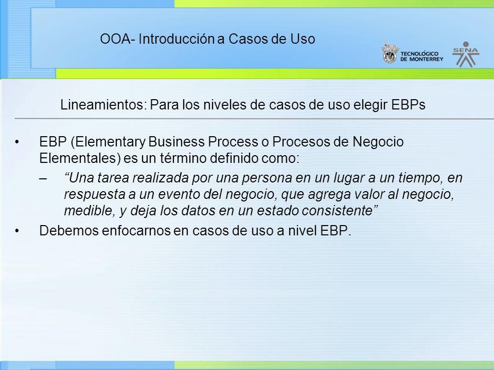 Lineamientos: Para los niveles de casos de uso elegir EBPs