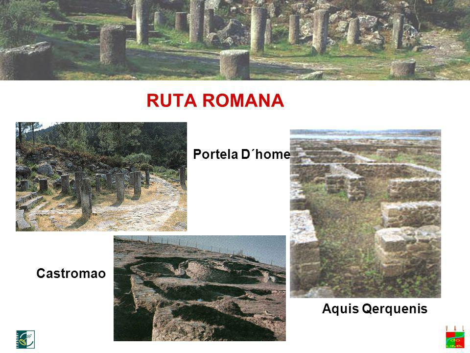 RUTA ROMANA Portela D´home Castromao Aquis Qerquenis