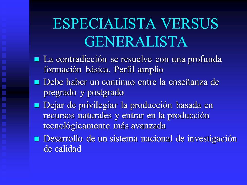 ESPECIALISTA VERSUS GENERALISTA