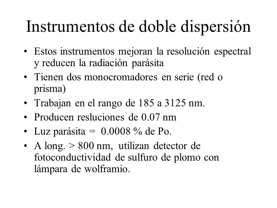 Instrumentos de doble dispersión