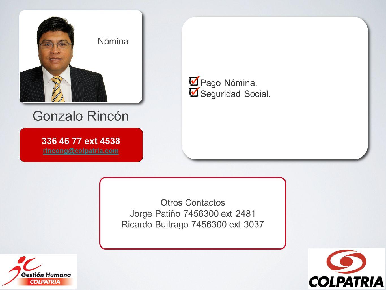 Gonzalo Rincón Nómina Pago Nómina. Seguridad Social.