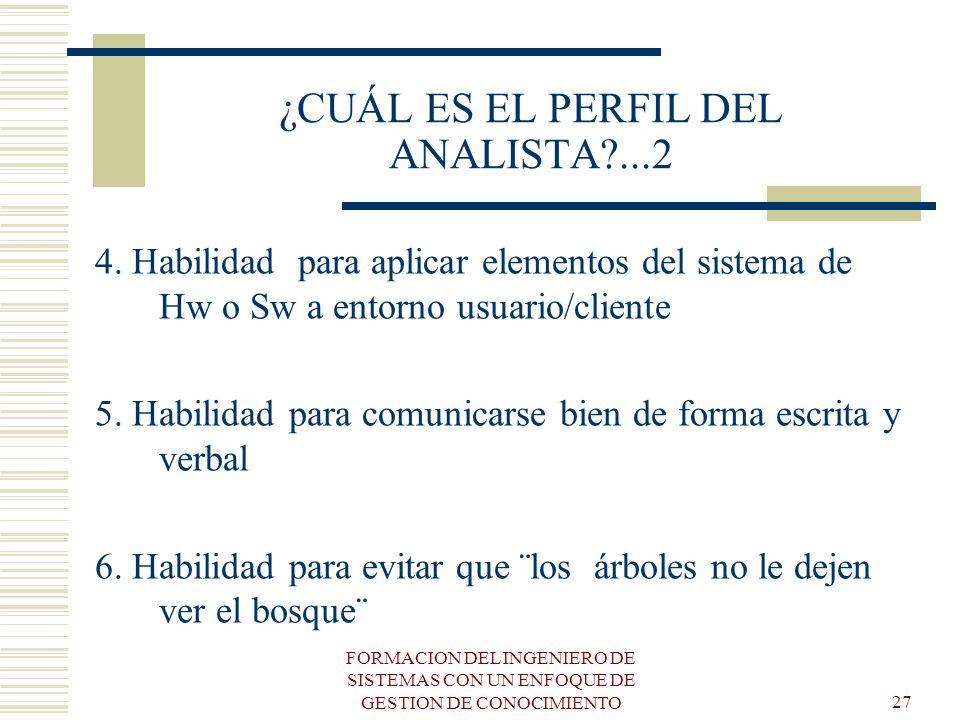 ¿CUÁL ES EL PERFIL DEL ANALISTA ...2