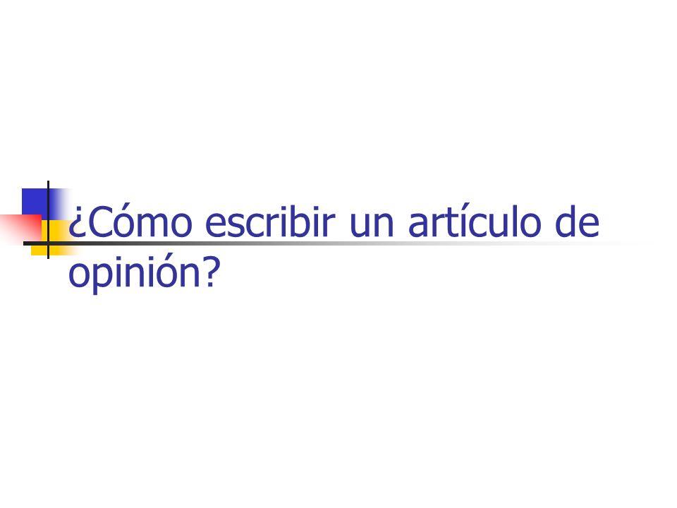 ¿Cómo escribir un artículo de opinión