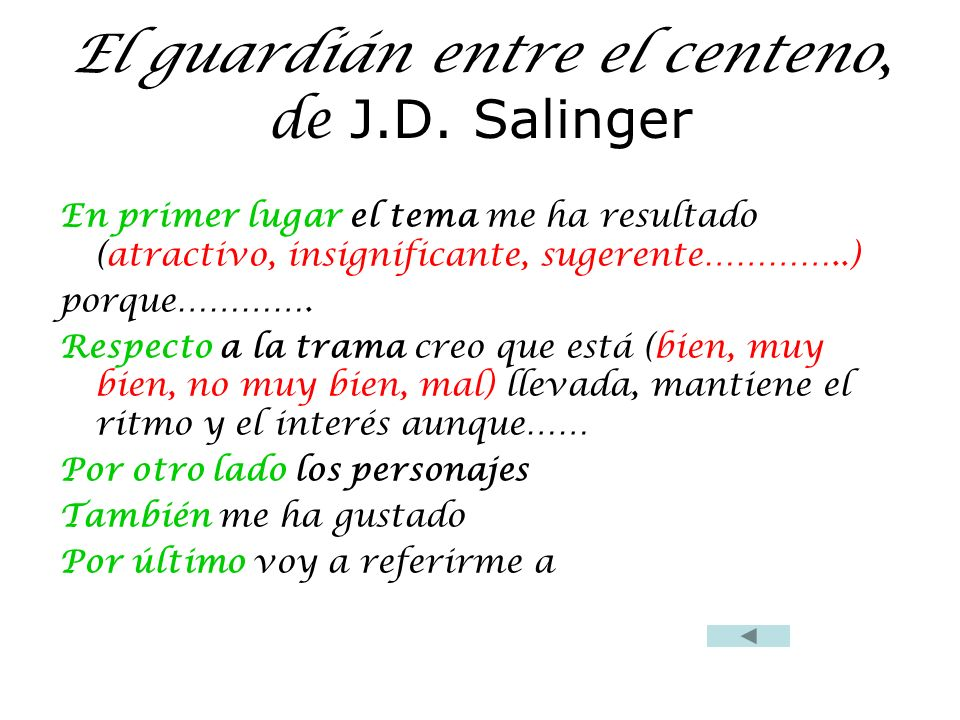 El guardián entre el centeno, de J.D. Salinger