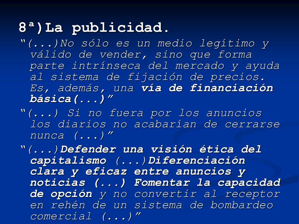 8ª)La publicidad.