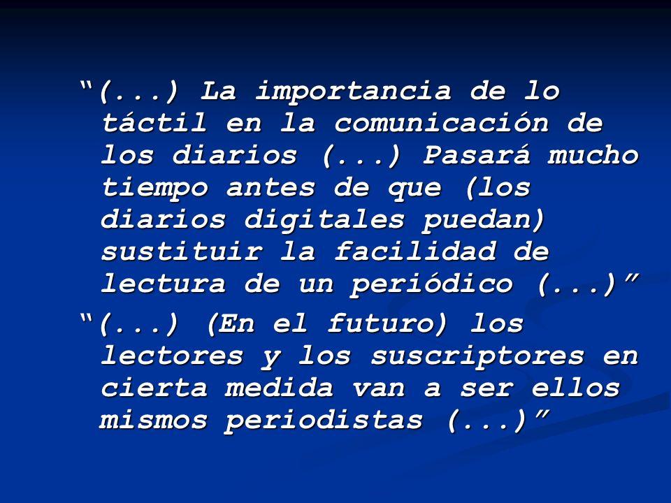 (. ) La importancia de lo táctil en la comunicación de los diarios (