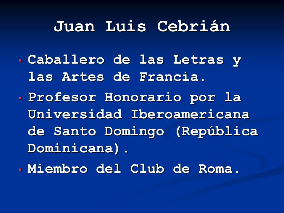 Juan Luis Cebrián Caballero de las Letras y las Artes de Francia.