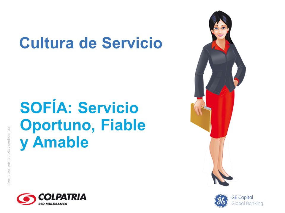 Cultura de Servicio SOFÍA: Servicio Oportuno, Fiable y Amable