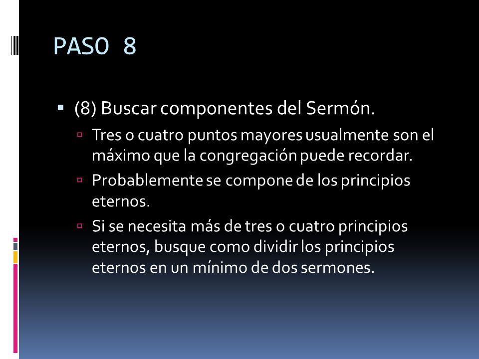 PASO 8 (8) Buscar componentes del Sermón.