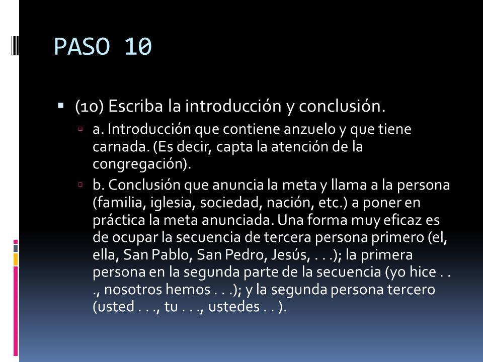 PASO 10 (10) Escriba la introducción y conclusión.