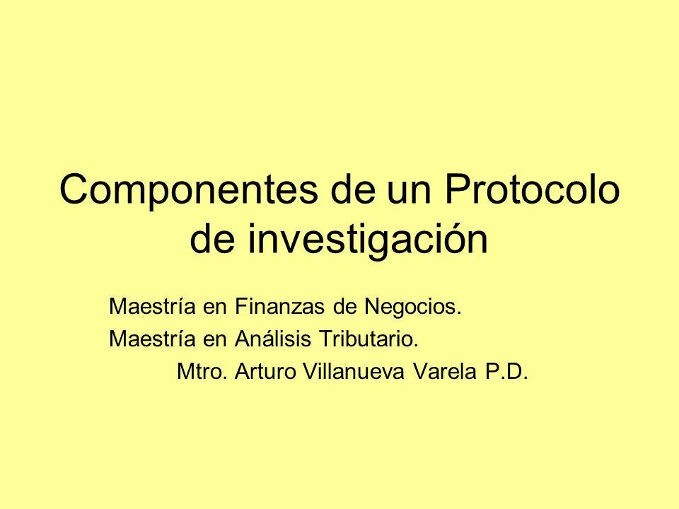 Componentes de un Protocolo de investigación