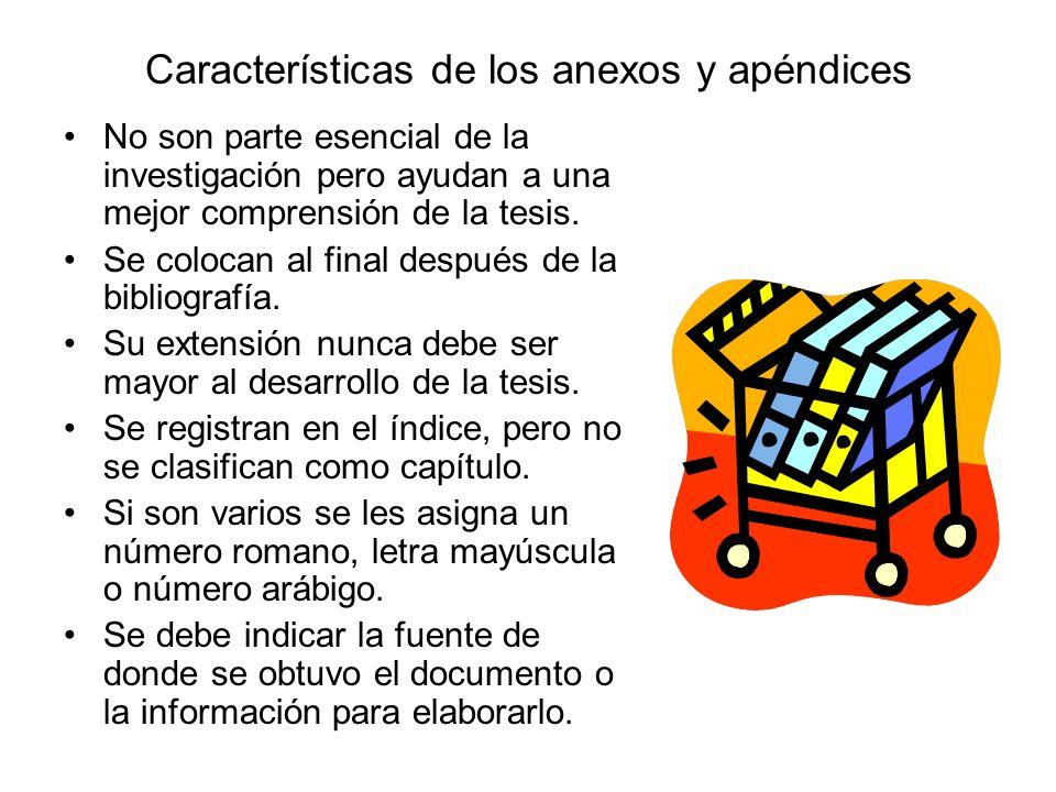 Características de los anexos y apéndices