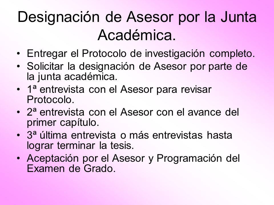 Designación de Asesor por la Junta Académica.